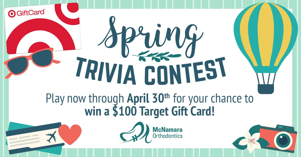 Spring Trivia Contest Now through April 30th enter to win a $100 Target Gift Card